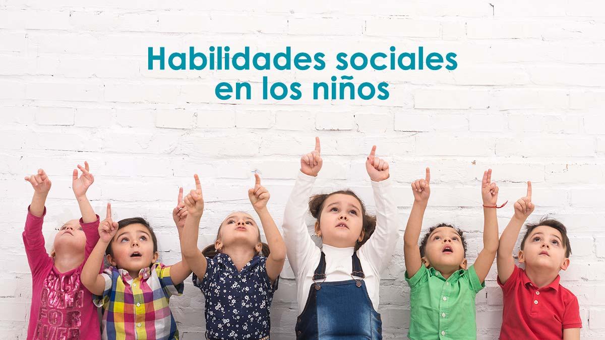 Habilidades sociales en los niños, cómo mejorarlas