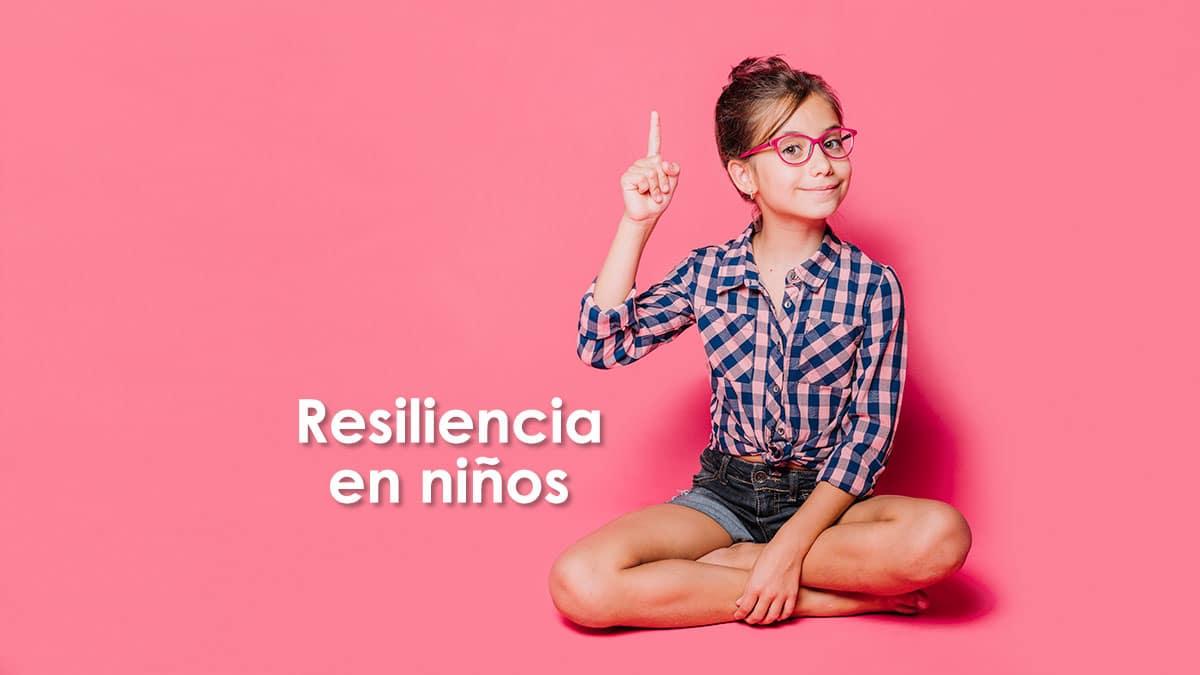 ¿Qué es la resiliencia en niños?, Actividades para trabajar